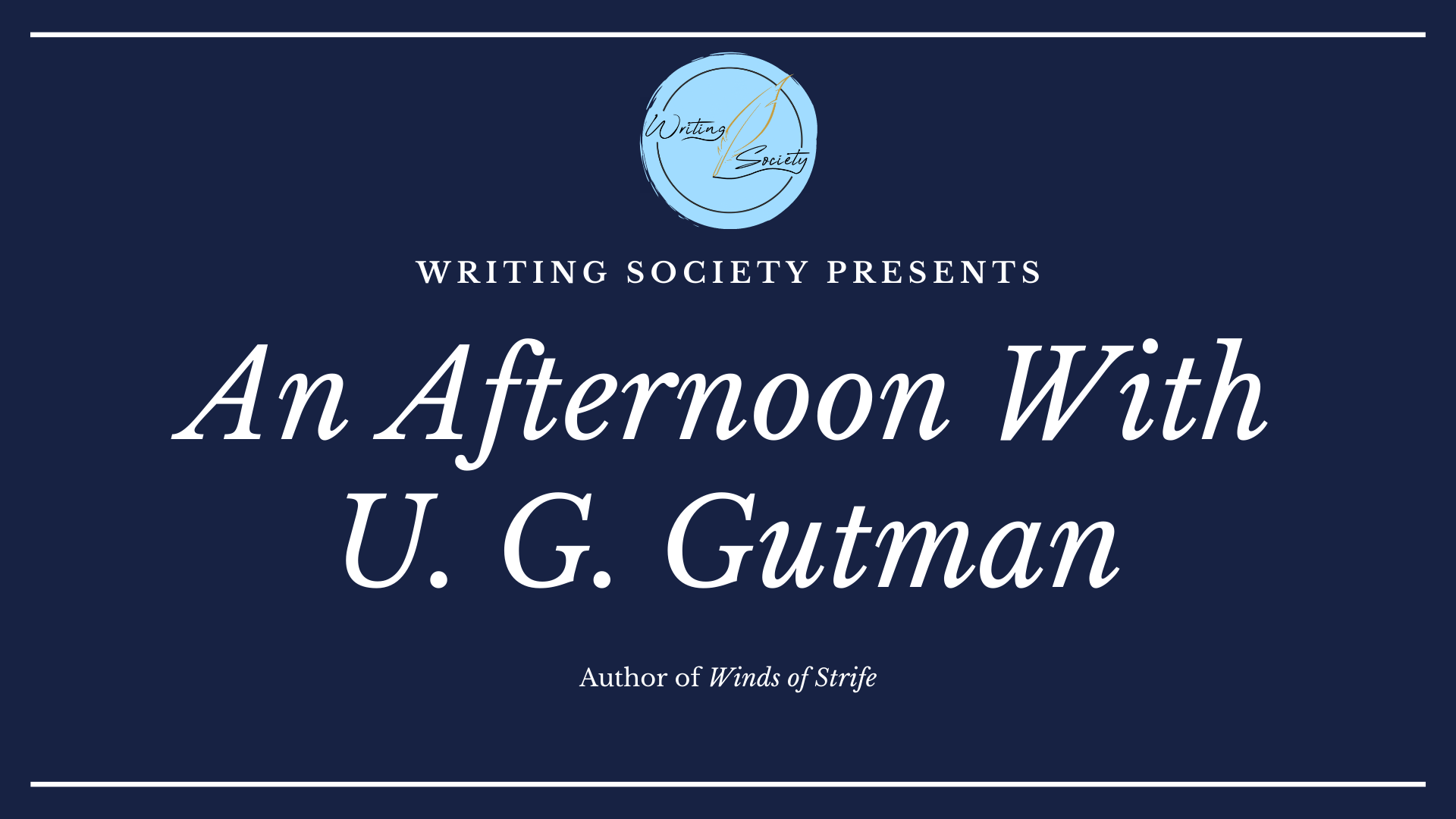 An Afternoon with U. G. Gutman - OPEN TO EVERYONE! Saturday 27th February