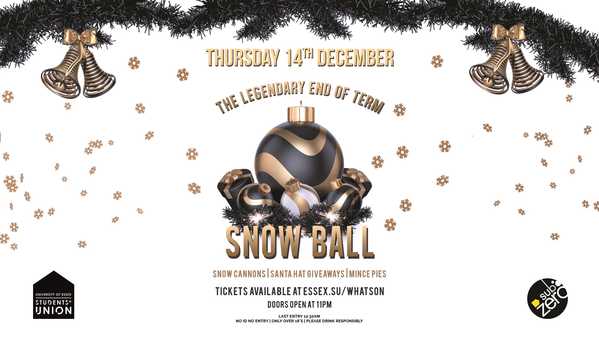 The Legendary End of Term Snow Ball - LIMITED TICKETS AVAILABLE ON THE DOOR