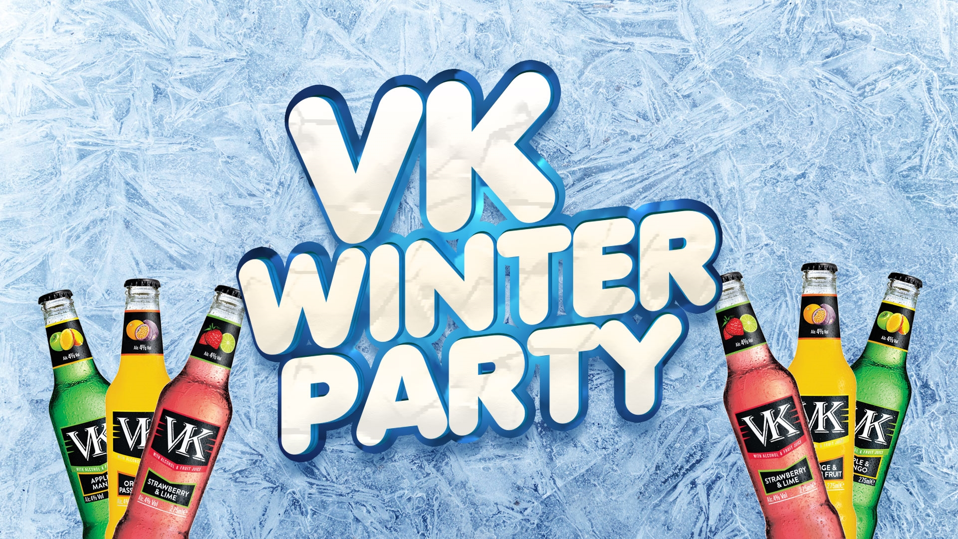 VK Winter Party - £1 Super Early Bird Tickets - £2 VK Flavours